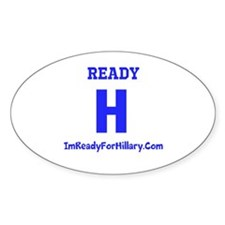 I'm Ready For Hillary Decal