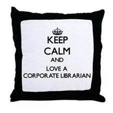 Keep Calm and Love a Corporate Librarian Throw Pil