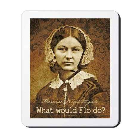 What Would Flo do? Florence Nightingale Mousepad