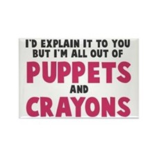 Out of puppets and crayons Rectangle Magnet