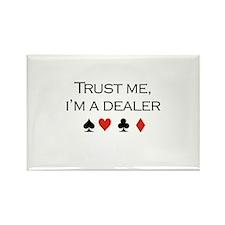 Trust me, I'm a dealer / Poker Rectangle Magnet (1