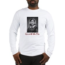 Go with Florence Nightingale! Long Sleeve T-Shirt