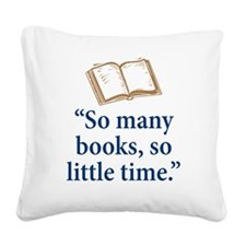 So many books - Square Canvas Pillow