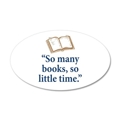 So many books - 20x12 Oval Wall Decal