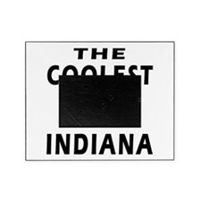 The Coolest People Are From Indiana Picture Frame