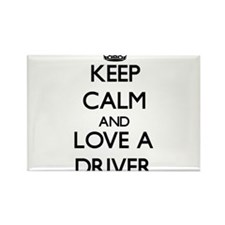 Keep Calm and Love a Driver Magnets