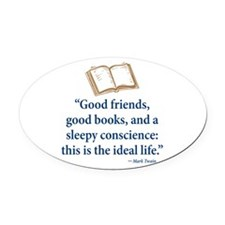 Good Friends, Good Books - Oval Car Magnet
