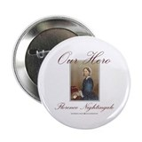 "Our Hero Florence Nightingale 2.25"" Button (100 pa"