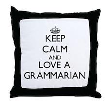 Keep Calm and Love a Grammarian Throw Pillow