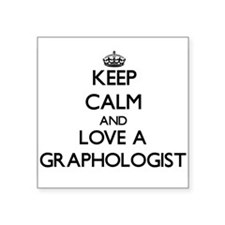 Keep Calm and Love a Graphologist Sticker