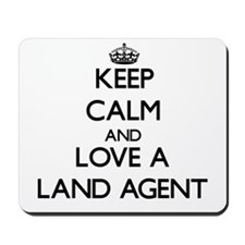 Keep Calm and Love a Land Agent Mousepad