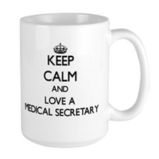 Keep Calm and Love a Medical Secretary Mugs