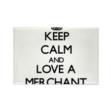 Keep Calm and Love a Merchant Magnets