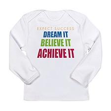 Expect Success Long Sleeve Infant T-Shirt