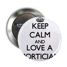 "Keep Calm and Love a Mortician 2.25"" Button"