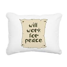 Will Work for Peace Rectangular Canvas Pillow