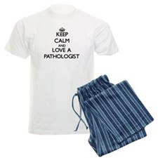Keep Calm and Love a Pathologist Pajamas