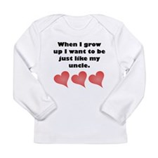 Just Like My Uncle Long Sleeve T-Shirt