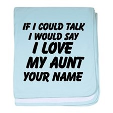 I Love My Aunt (Your Name) baby blanket