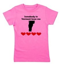 Somebody in Vermont Loves Me Girl's Tee