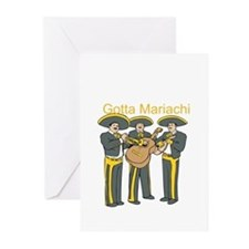 Gotta Mariachi Greeting Cards