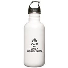 Keep Calm and Love a Security Guard Water Bottle