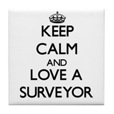 Keep Calm and Love a Surveyor Tile Coaster