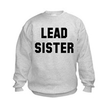 Lead Sister Sweatshirt