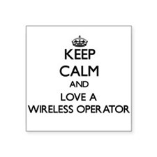 Keep Calm and Love a Wireless Operator Sticker