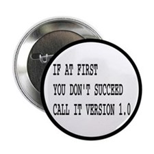 "Call It Version 1.0 Computer Joke 2.25"" Button"