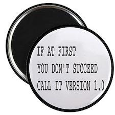 Call It Version 1.0 Computer Joke Magnet