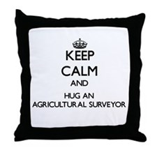 Keep Calm and Hug an Agricultural Surveyor Throw P