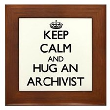 Keep Calm and Hug an Archivist Framed Tile