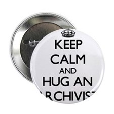 "Keep Calm and Hug an Archivist 2.25"" Button"