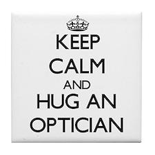 Keep Calm and Hug an Optician Tile Coaster