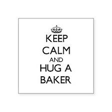 Keep Calm and Hug a Baker Sticker