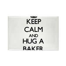 Keep Calm and Hug a Baker Magnets