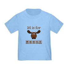 M Is For Moose T-Shirt