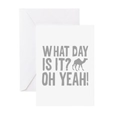 What Day Is It? Oh Yeah! Greeting Card