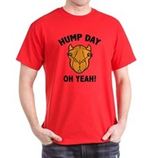Hump Day Oh Yeah! T-Shirt