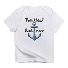 Nautical But Nice Infant T-Shirt