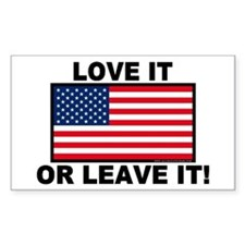Love It or Leave It Rectangle Decal
