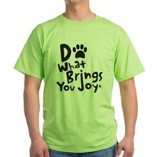 Do What Brings You Joy T-Shirt