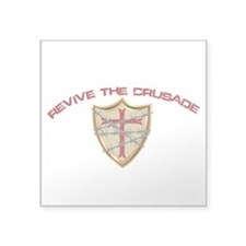 Revive The Crusade Square Sticker 3&Quot; X 3&Quot