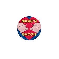 Make 'N Bacon Mini Button
