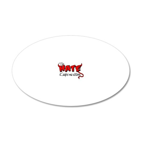 Hate design.eps 20x12 Oval Wall Decal