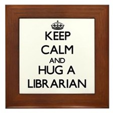Keep Calm and Hug a Librarian Framed Tile