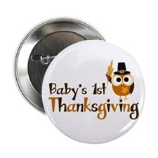 "Baby's 1st Thanksgiving Owl 2.25"" Button"