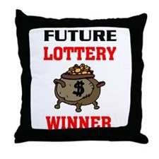 LOTTERY WINNER Throw Pillow