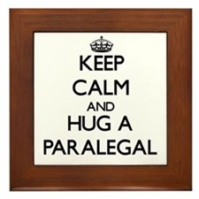 Keep Calm and Hug a Paralegal Framed Tile